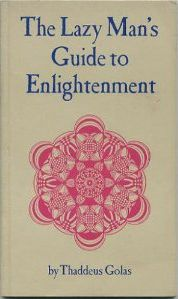 The-Lazy-Mans-Guide-to-Enlightenment