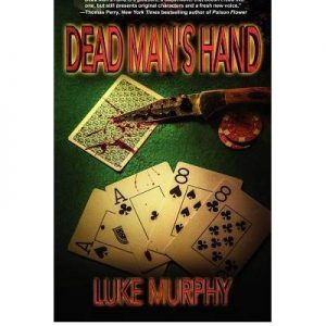 Top 10 book reviews high quality reviews of the latest kindle canadian author luke murphys novel dead mans hand is a by the book crime thriller worth a read on the beach fandeluxe Images